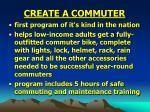 create a commuter
