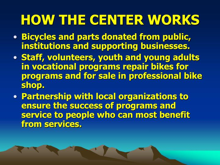 How the center works