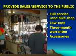provide sales service to the public