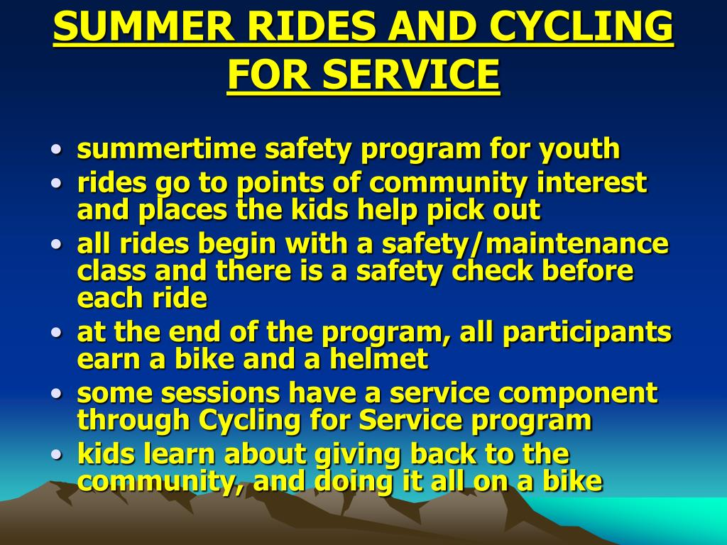 SUMMER RIDES AND CYCLING FOR SERVICE