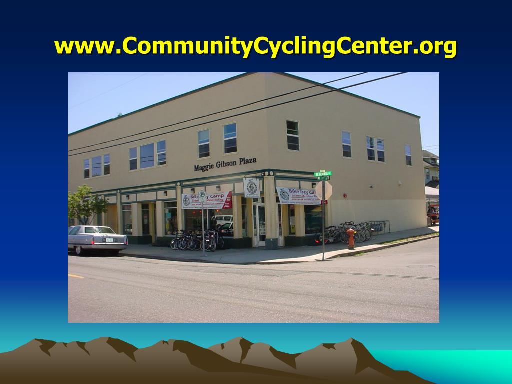 www.CommunityCyclingCenter.org