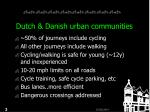 dutch danish urban communities