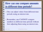 how can one compare amounts in different time periods