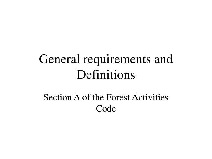 general requirements and definitions n.