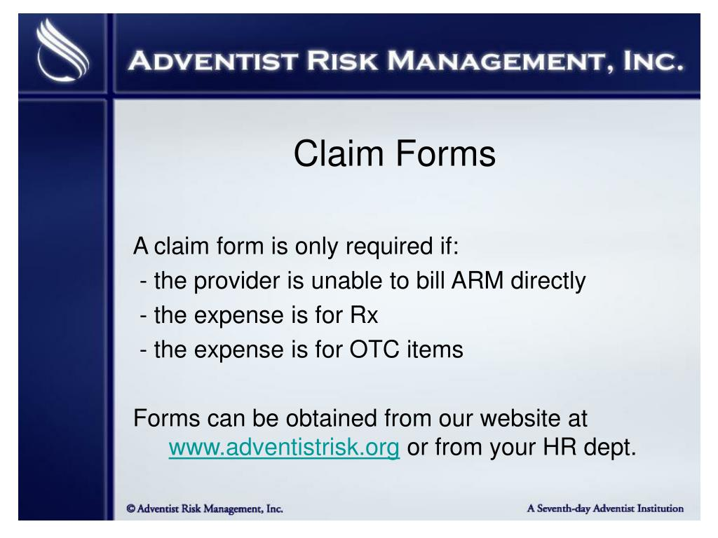 A claim form is only required if: