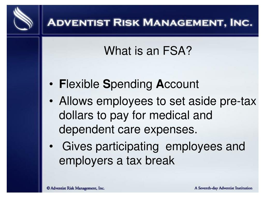 What is an FSA?