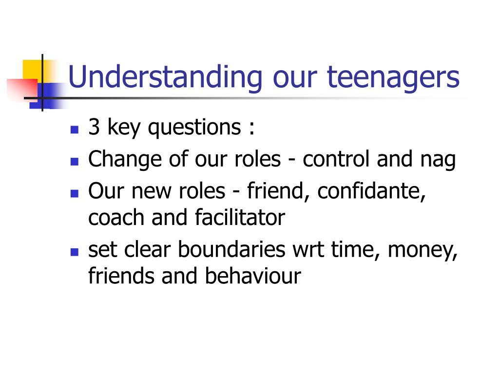 Understanding our teenagers