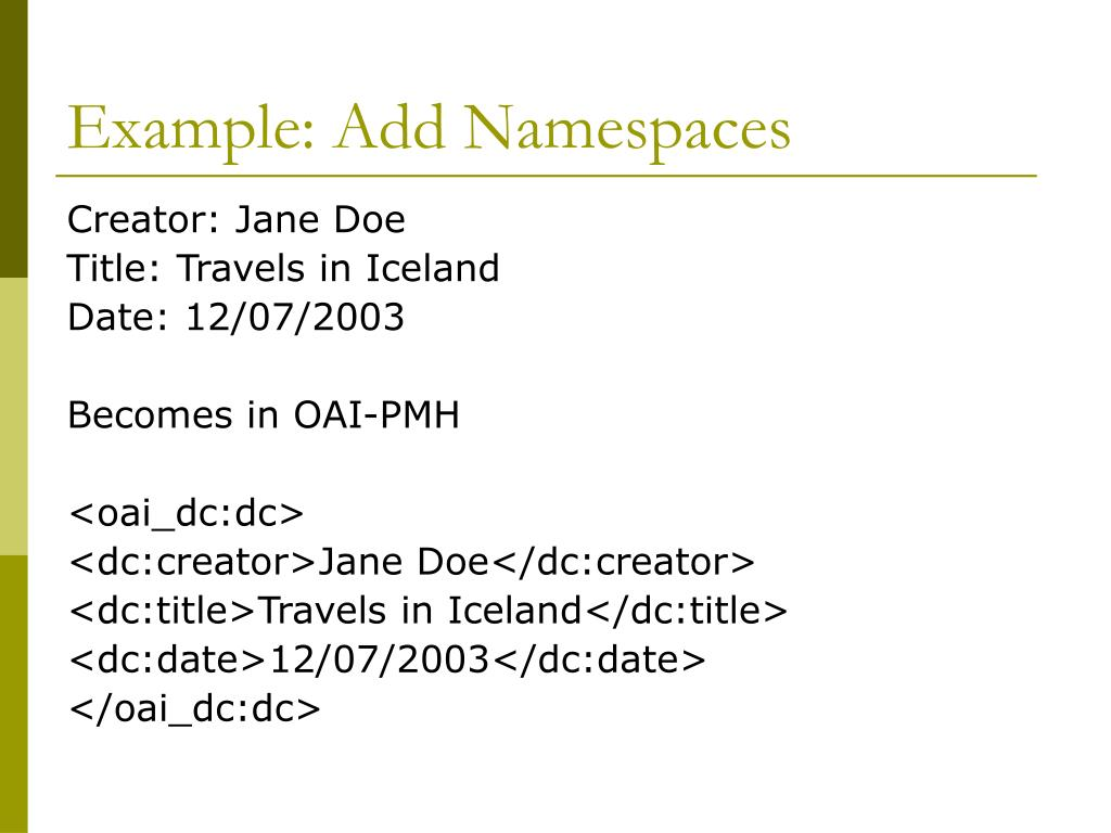 Example: Add Namespaces