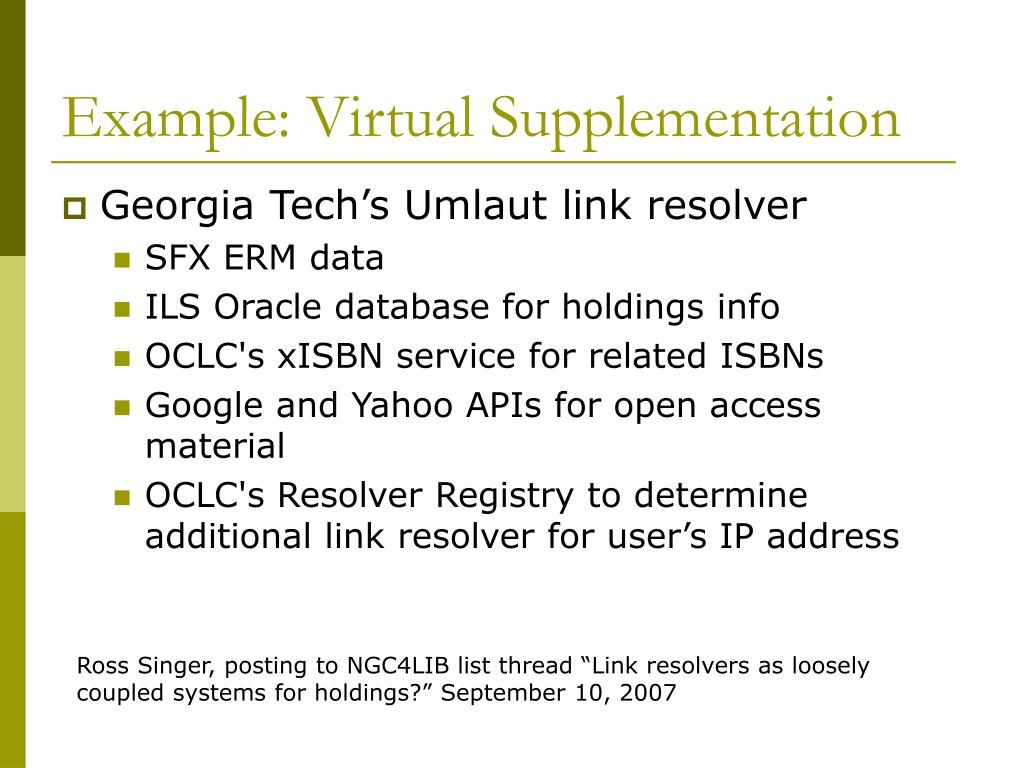 Example: Virtual Supplementation