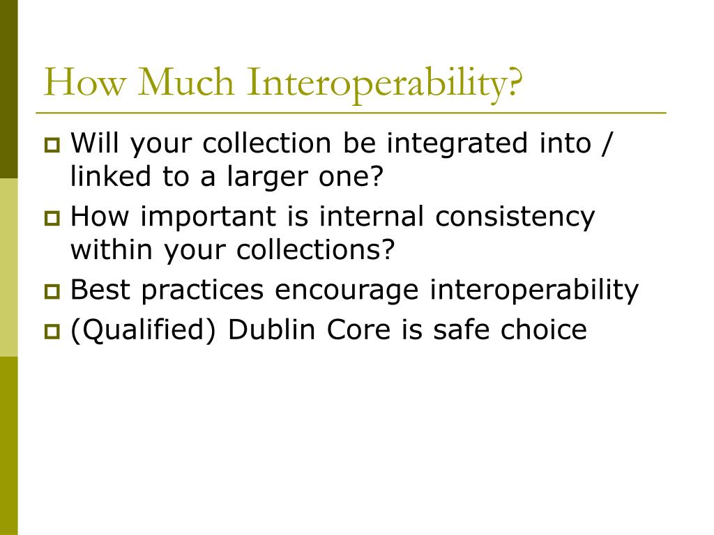 How Much Interoperability?