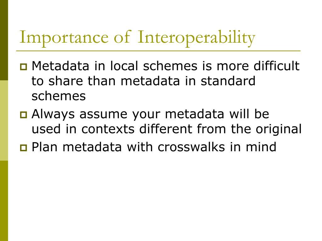 Importance of Interoperability
