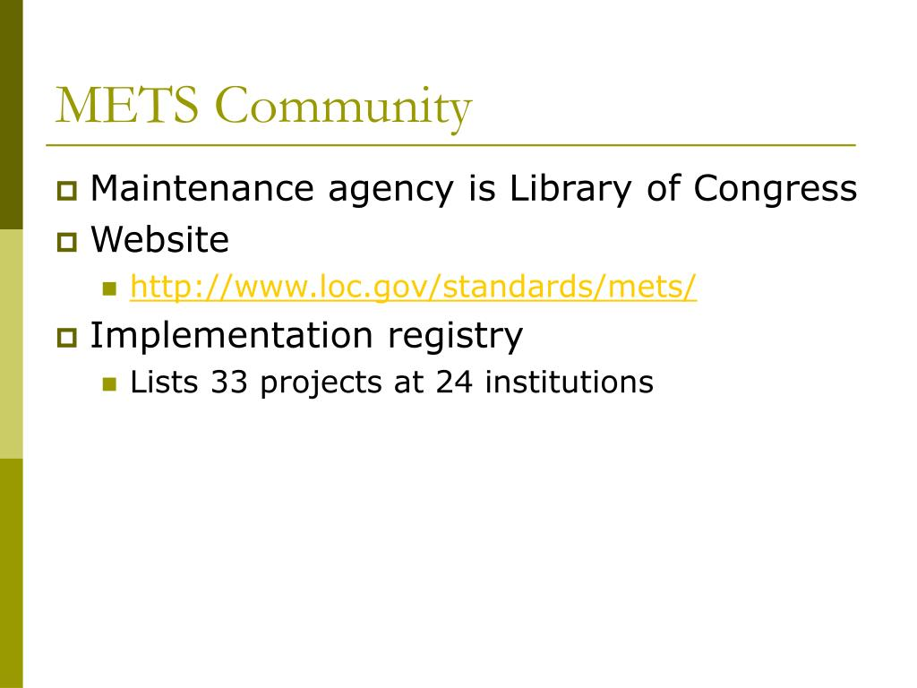 METS Community
