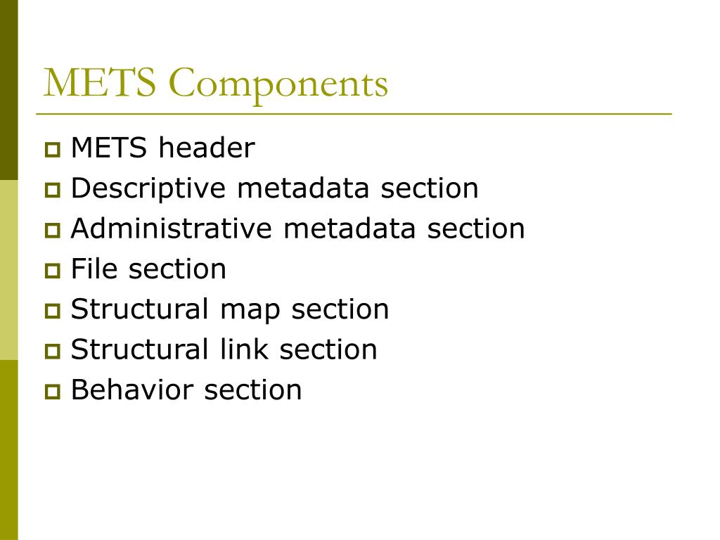 METS Components