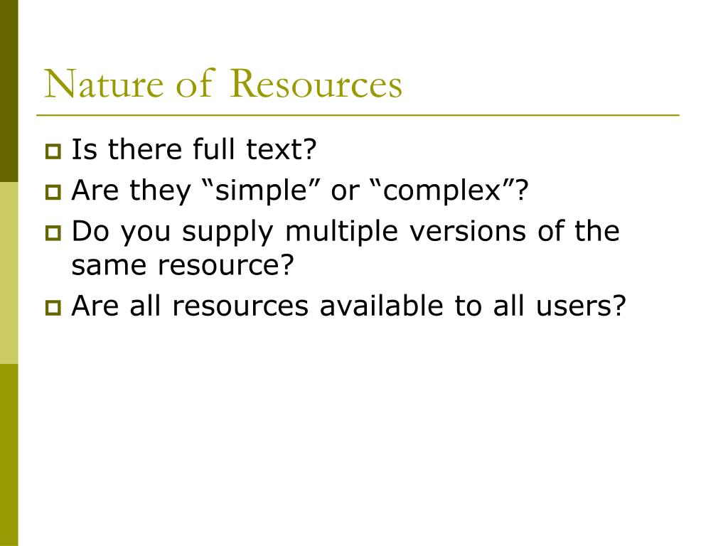 Nature of Resources