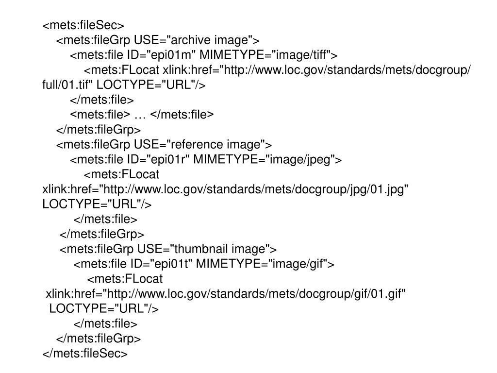 <mets:fileSec>