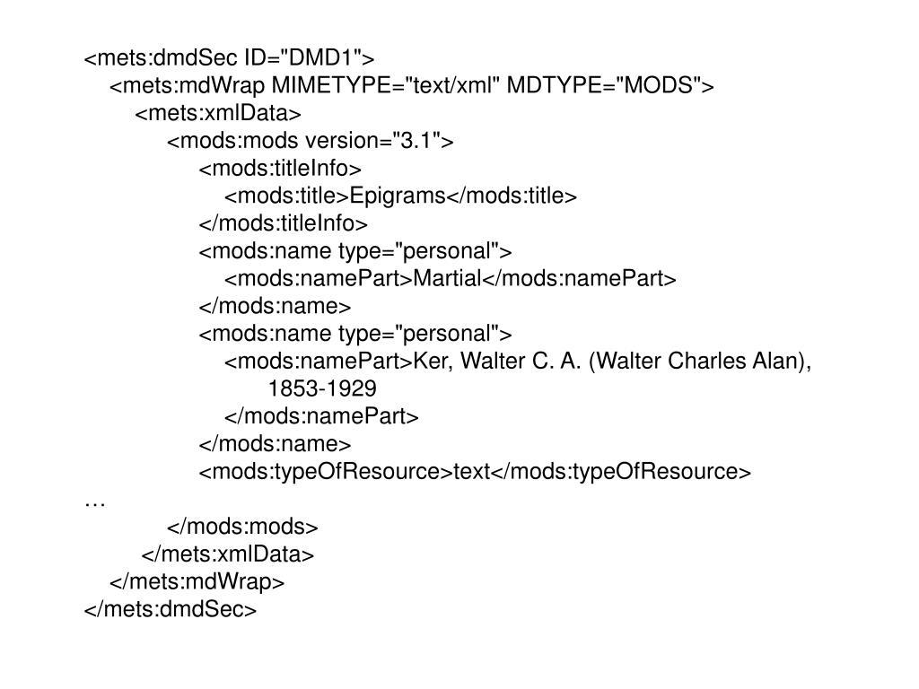 "<mets:dmdSec ID=""DMD1"">"