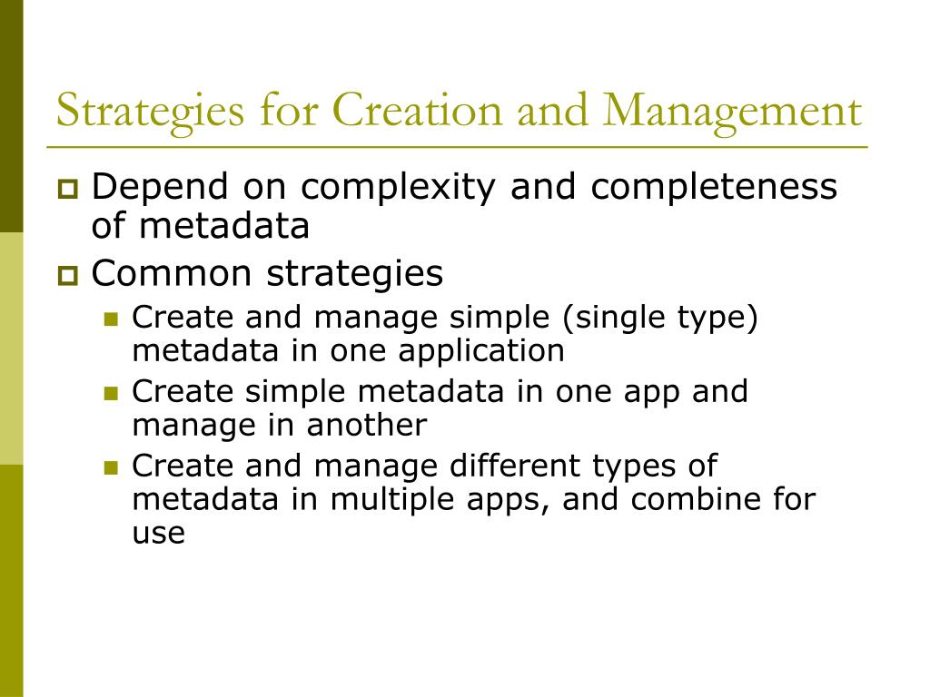 Strategies for Creation and Management