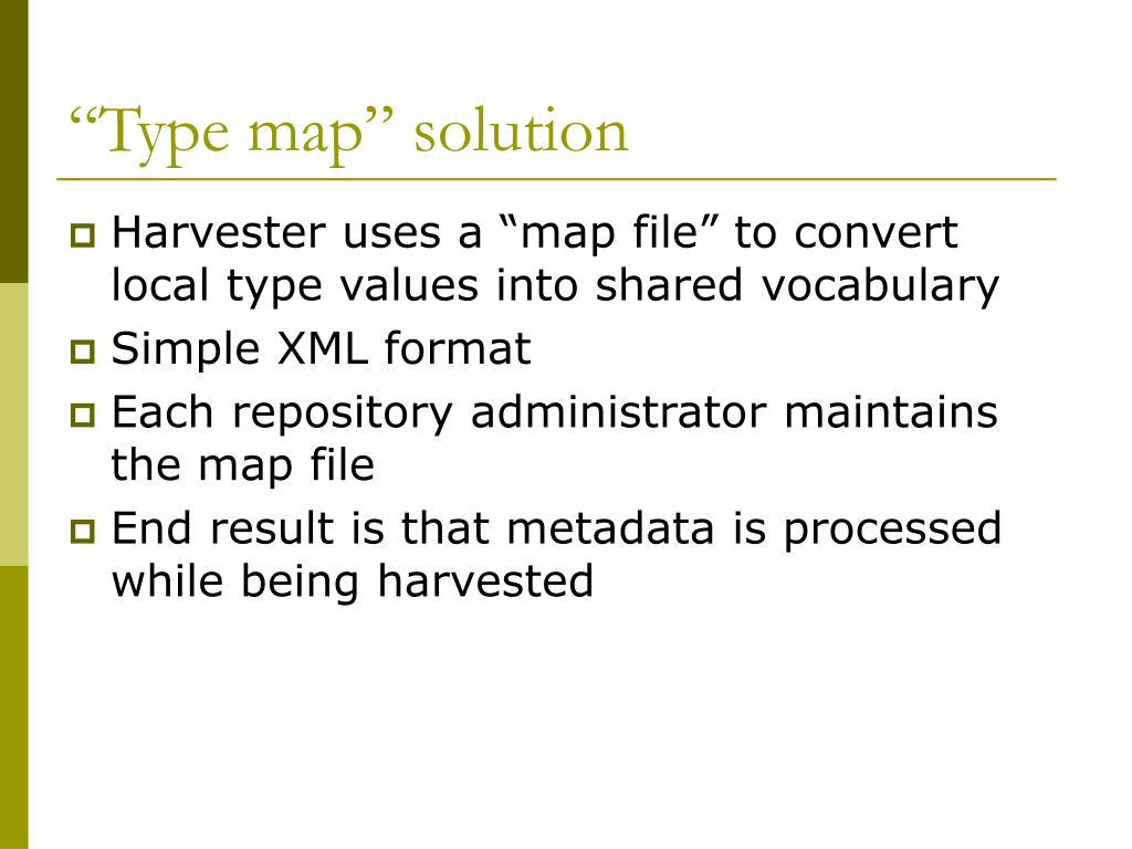 """""""Type map"""" solution"""