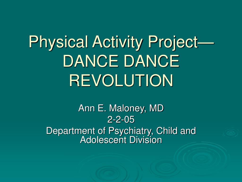 physical activity project dance dance revolution l.