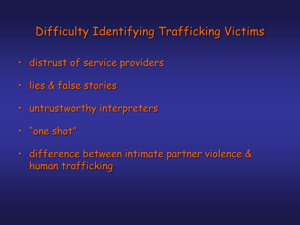 Difficulty Identifying Trafficking Victims