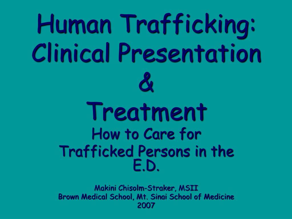 human trafficking clinical presentation treatment l.