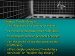 human trafficking is6