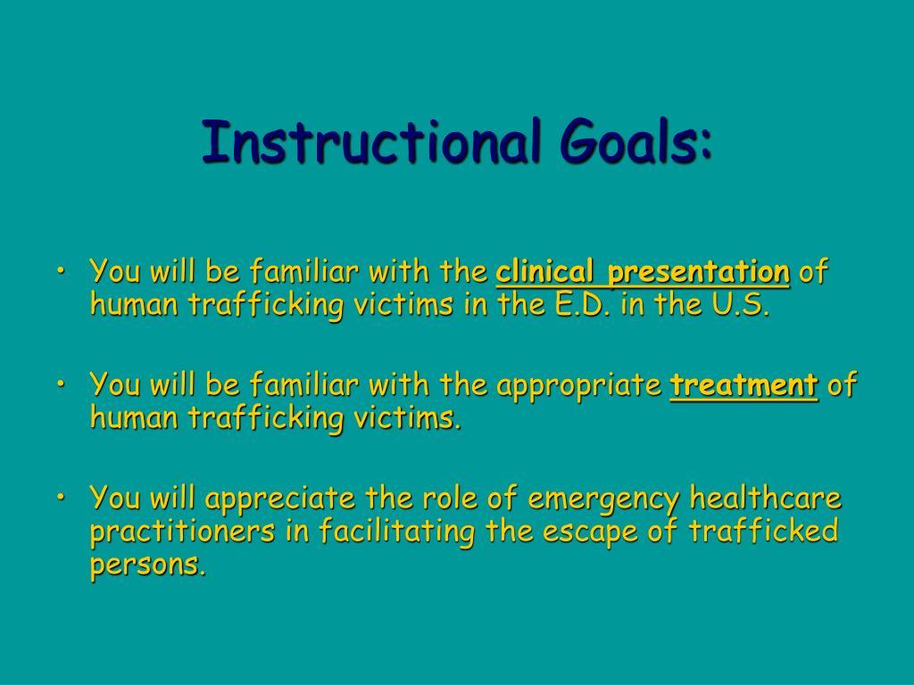 Instructional Goals: