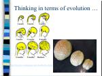 thinking in terms of evolution