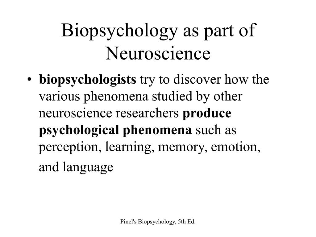 Biopsychology as part of Neuroscience