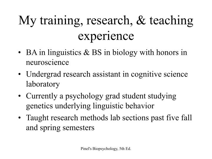 My training research teaching experience