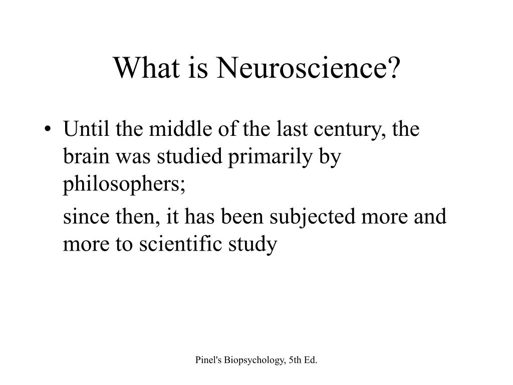 What is Neuroscience?