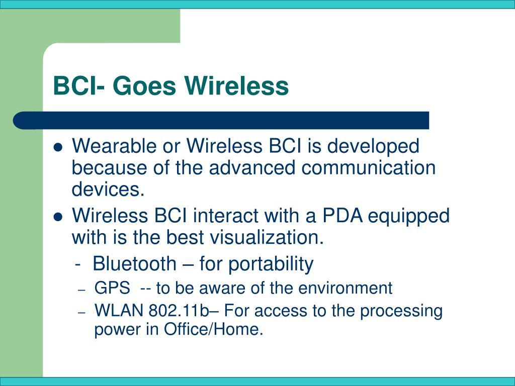 BCI- Goes Wireless