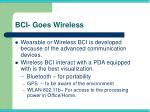 bci goes wireless