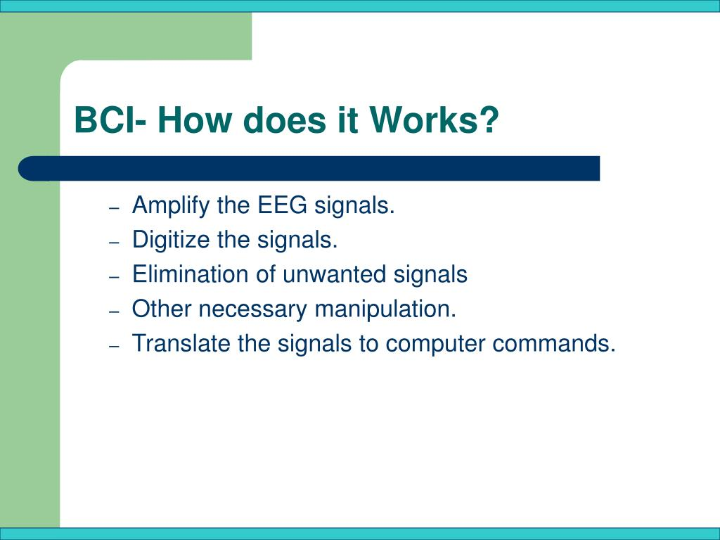 BCI- How does it Works?