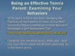 being an effective tennis parent examining your behaviors