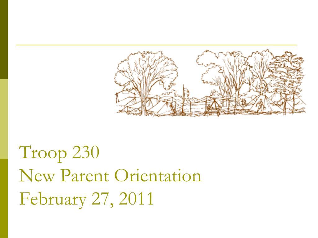troop 230 new parent orientation february 27 2011 l.