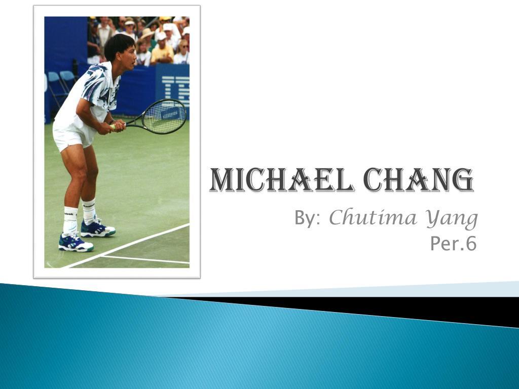 michael chang l.