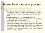 human birth a social process