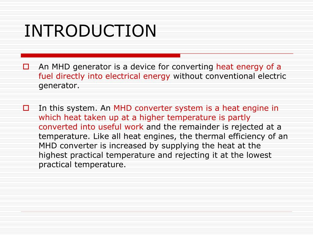PPT - MAGNETO HYDRO DYNAMIC POWER GENERATION (MHD