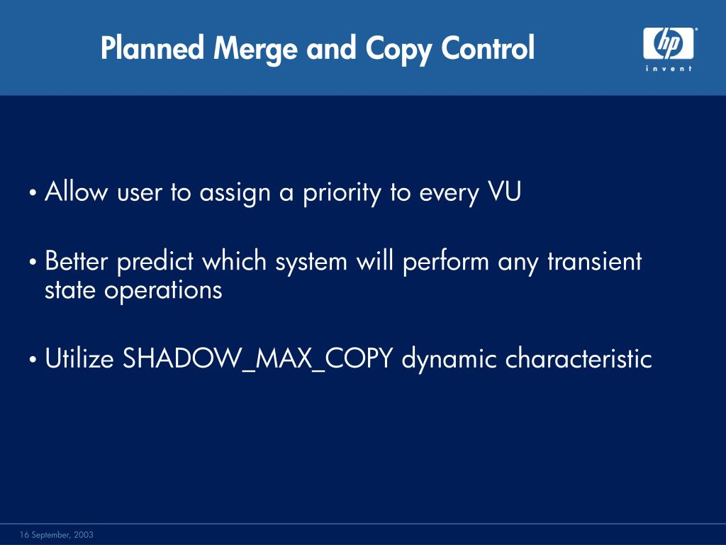 Planned Merge and Copy Control