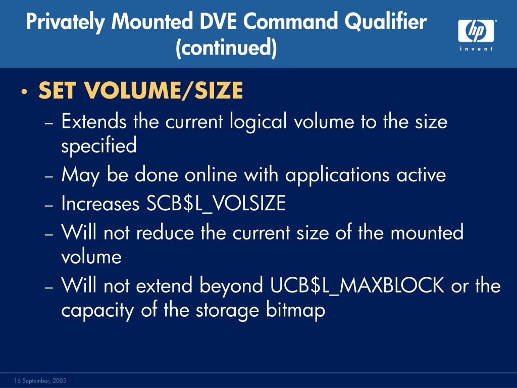 Privately Mounted DVE Command Qualifier  (continued)