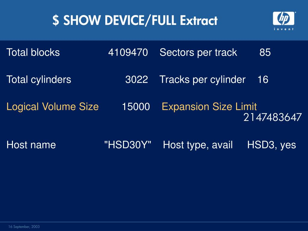 $ SHOW DEVICE/FULL Extract