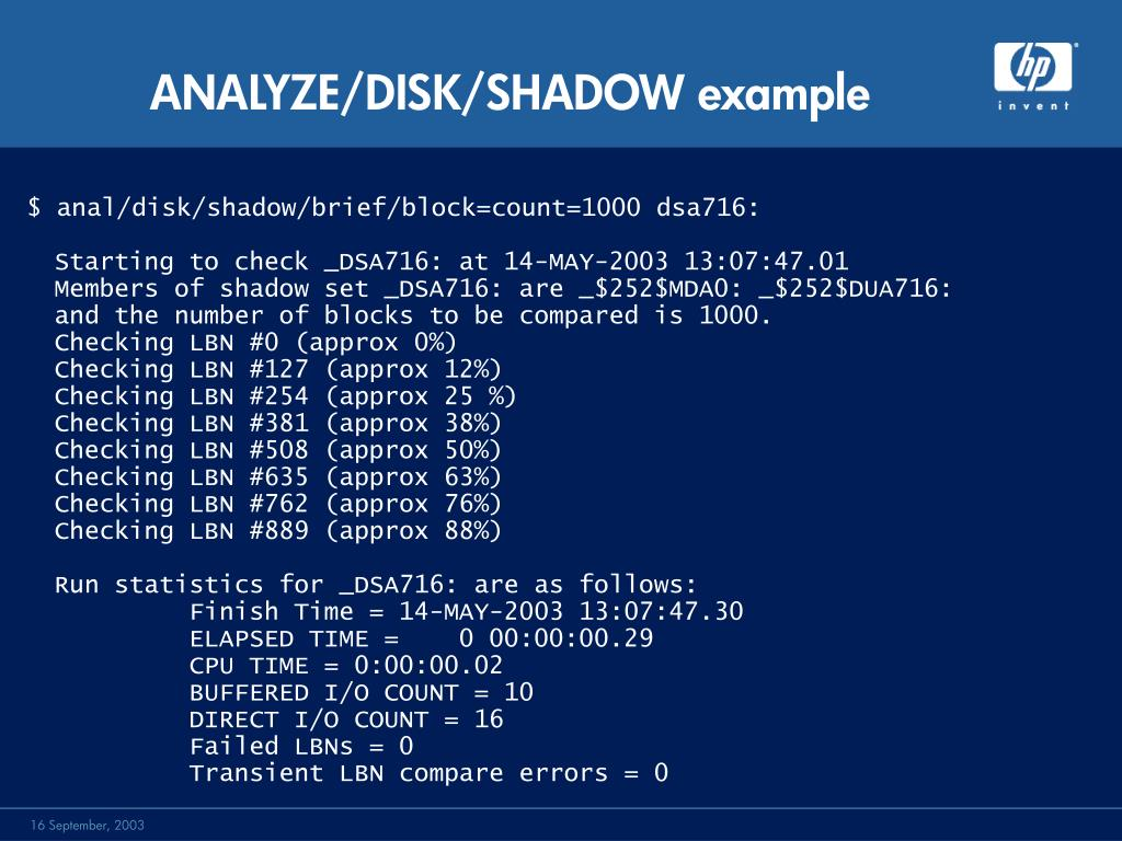 ANALYZE/DISK/SHADOW example