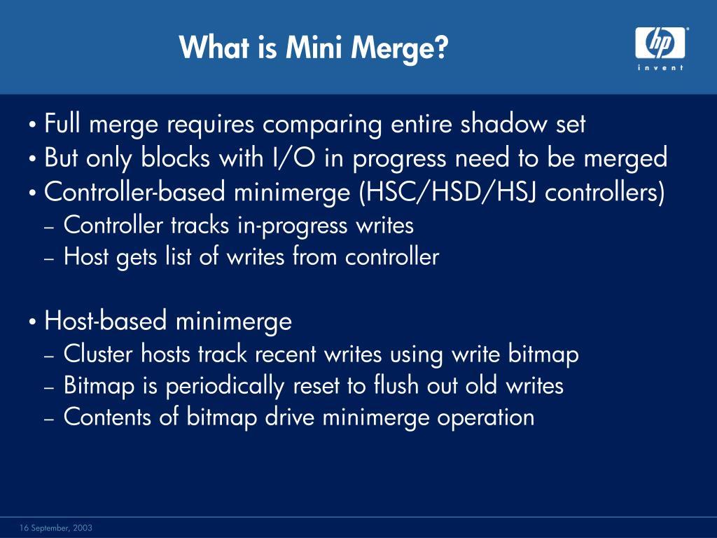 What is Mini Merge?