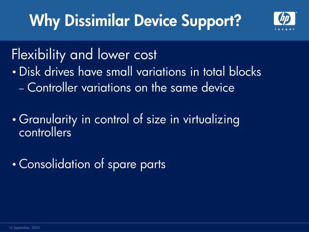 Why Dissimilar Device Support?
