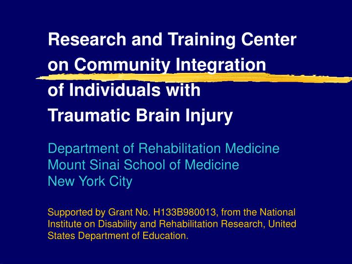 research and training center on community integration of individuals with traumatic brain injury n.