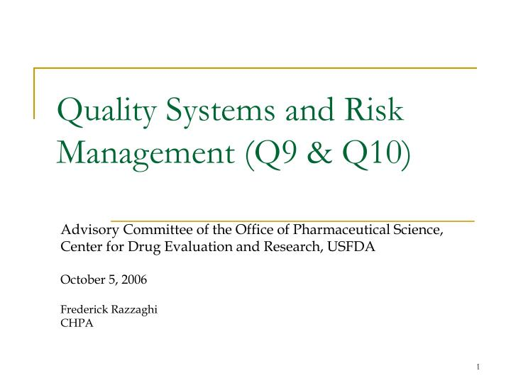quality systems and risk management q9 q10 n.