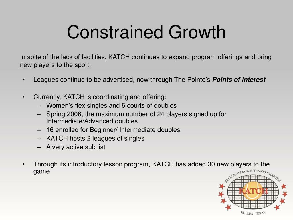 Constrained Growth