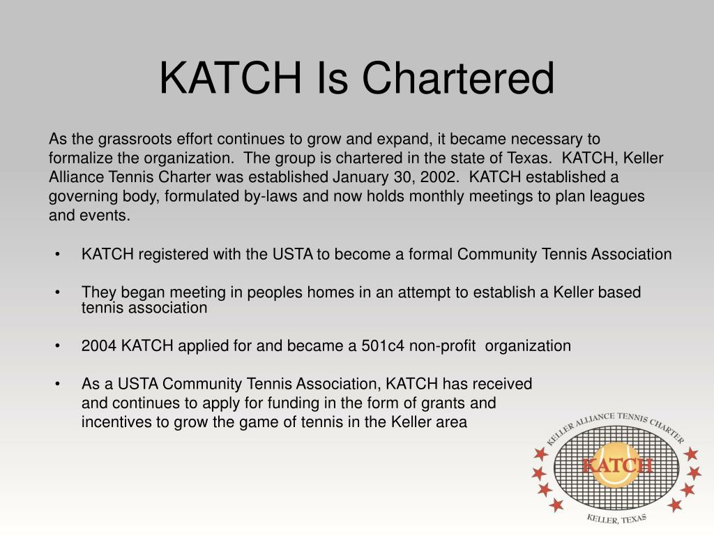 KATCH Is Chartered