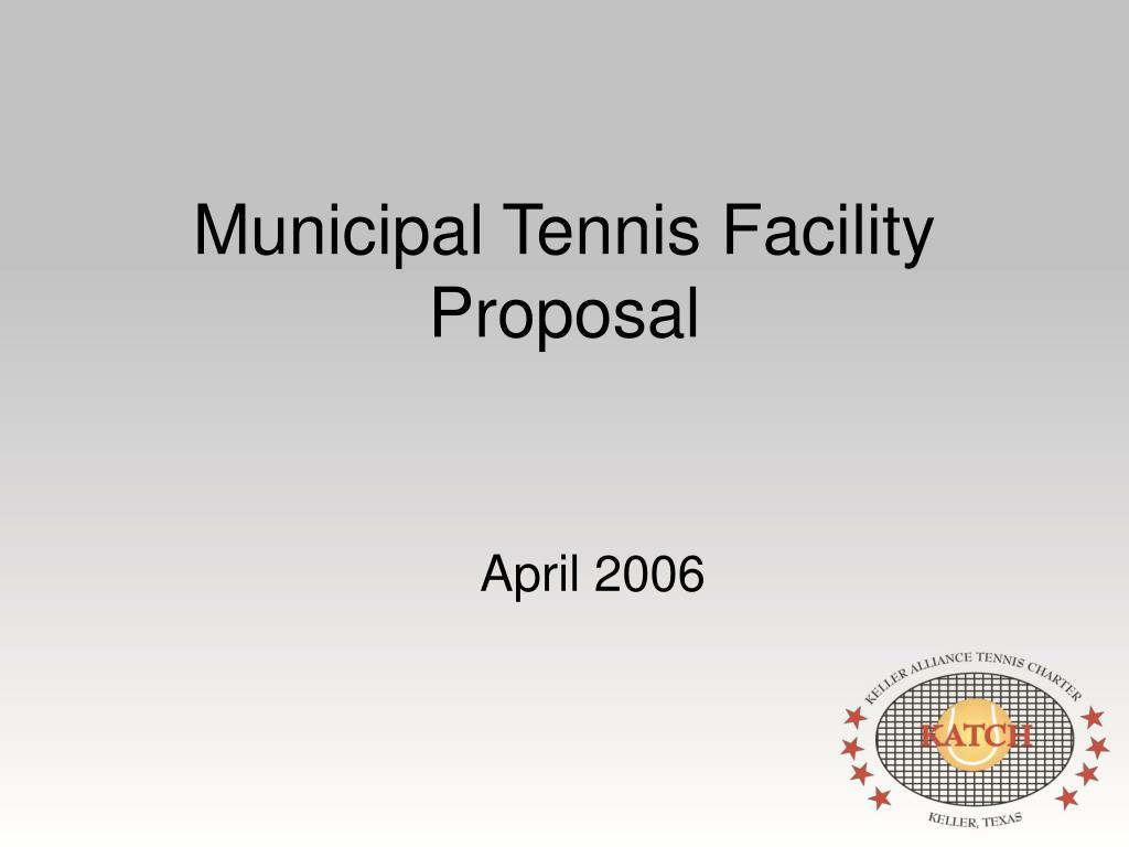 municipal tennis facility proposal l.